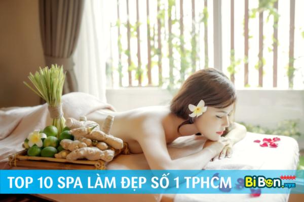 Top 10 địa chỉ Spa làm đẹp hàng đầu TPHCM