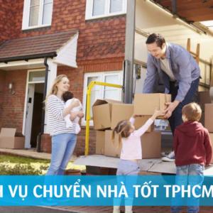 Top 9 dịch vụ chuyển nhà trọn gói tốt nhất tphcm