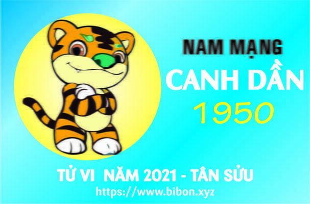 TỬ VI NĂM 2021 TUỔI CANH DẦN 1950 NAM MẠNG
