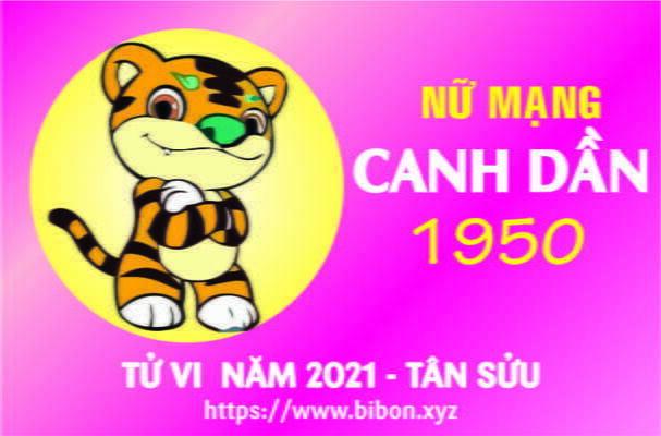 TỬ VI NĂM 2021 TUỔI CANH DẦN 1950 NỮ MẠNG