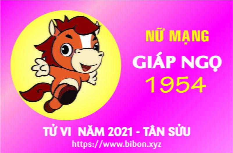 TỬ VI NĂM 2021 TUỔI GIÁP NGỌ 1954 NỮ MẠNG