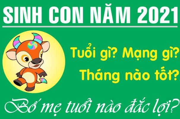 SINH CON NĂM 2021
