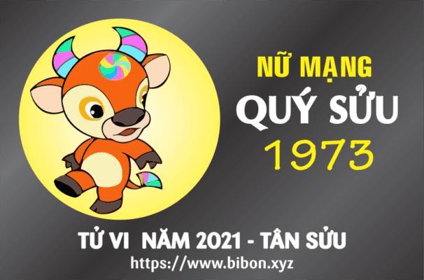 TỬ VI NĂM 2021 TUỔI QUÝ SỬU 1973 NỮ MẠNG