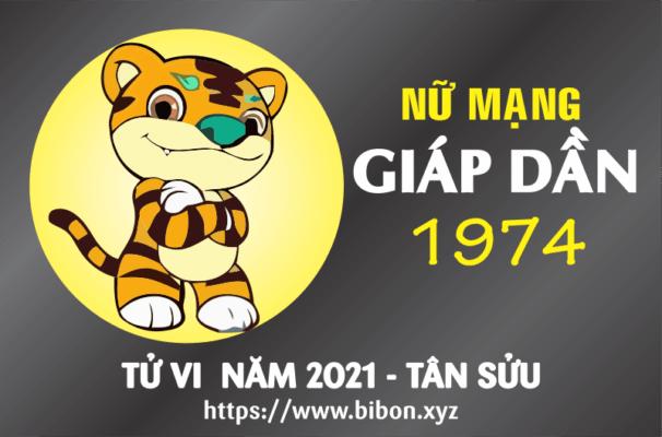 TỬ VI NĂM 2021 TUỔI GIÁP DẦN 1974 NỮ MẠNG