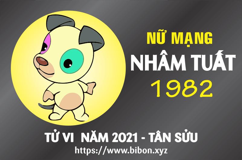 TỬ VI NĂM 2021 TUỔI NHÂM TUẤT 1982 NỮ MẠNG