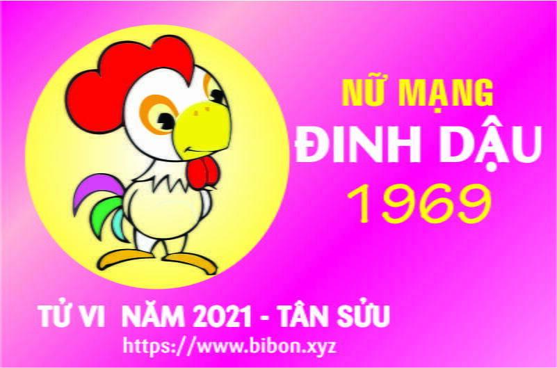 TỬ VI NĂM 2021 TUỔI KỶ DẬU 1969 NỮ MẠNG