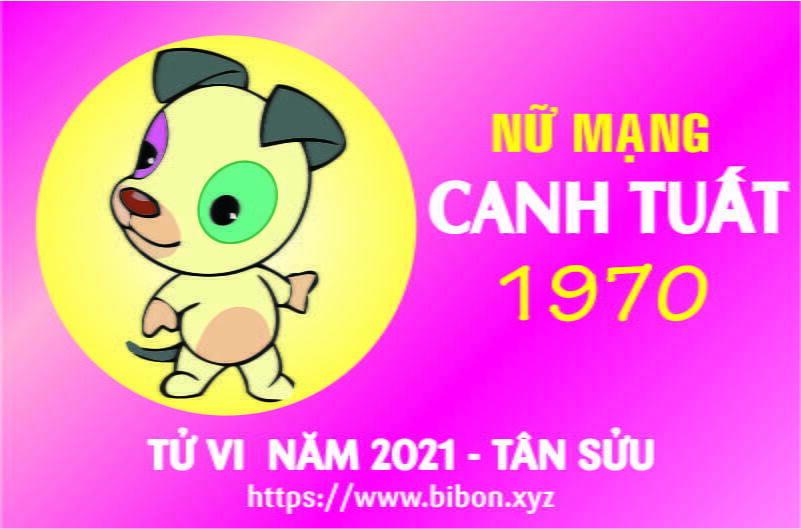 TỬ VI NĂM 2021 TUỔI CANH TUẤT 1970 NỮ MẠNG