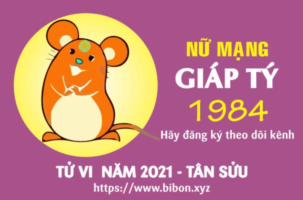 TỬ VI NĂM 2021 TUỔI GIÁP TÝ 1984 NỮ MẠNG