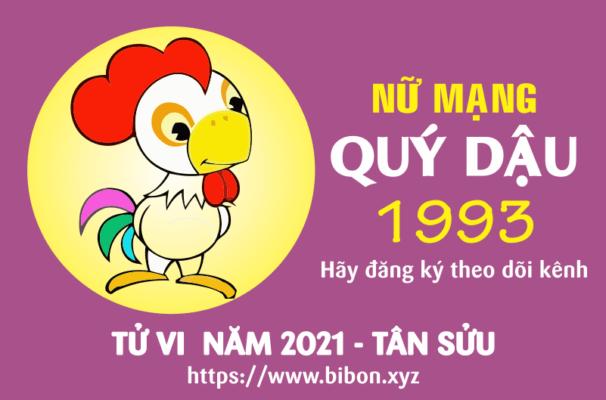 TỬ VI NĂM 2021 TUỔI QUÝ DẬU 1993 NỮ MẠNG