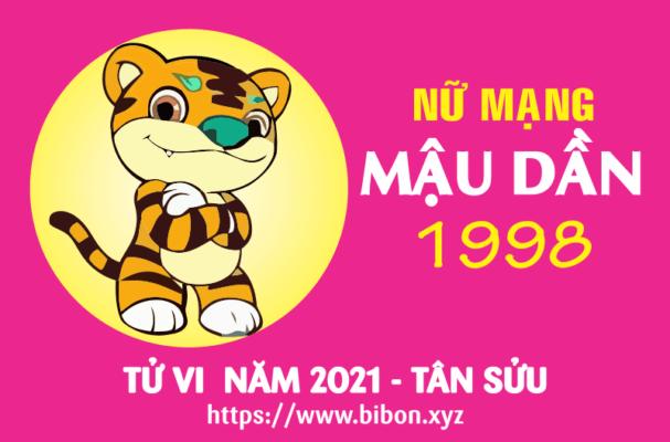 TỬ VI NĂM 2021 TUỔI MẬU DẦN 1998 NỮ MẠNG