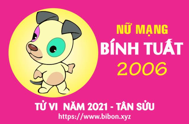 TỬ VI NĂM 2021 TUỔI BÍNH TUẤT 2006 NỮ MẠNG